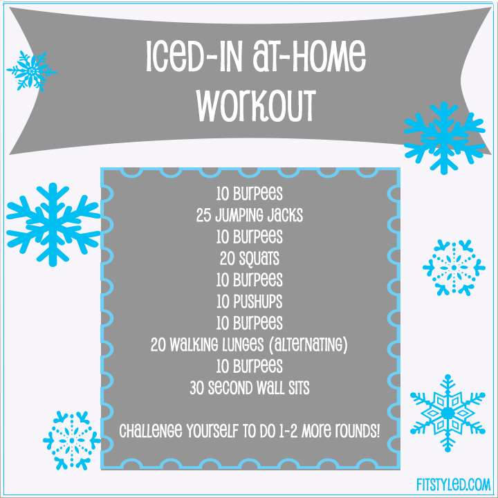 FitStyled.com Iced-In, At-Home Workout